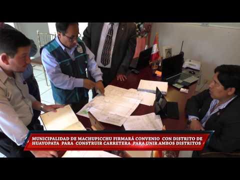 MUNICIPALIDAD DE MACHUPICCHU FIRMARÁ CONVENIO CON DISTRITO DE  HUAYOPATA