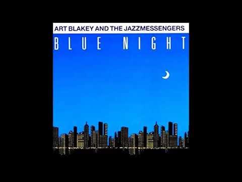 Art Blakey and the Jazz Messengers – Blue Night