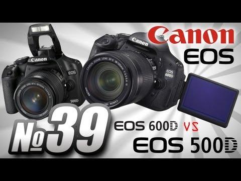 Canon EOS 600D vs Canon EOS 500D обзор