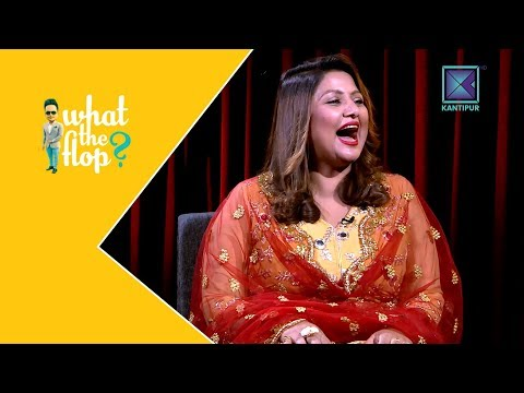 Dipa Shree Niraula | What The Flop - Full Episode | Sandip Chhetri Comedy | 30 April 2018