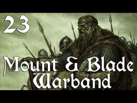 Mount & Blade: Warband - Ep. 23 'Cold and Bloody Feet'