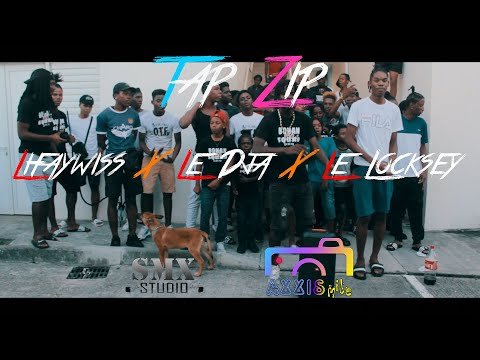 Le dja, Le locksey & Lifaywiss - Tap Zip