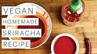 Siracha Hot Sauce Recipe Homemade and VEGAN | The Edgy Veg