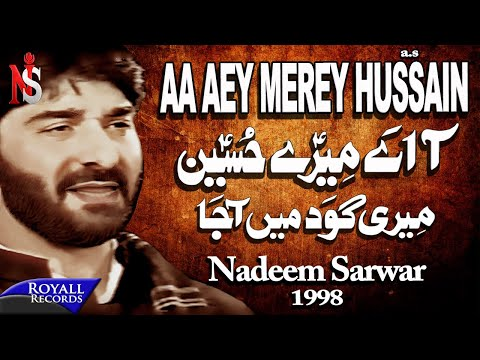 Video Nadeem Sarwar - Aa Ay Merey Hussain 1998 download in MP3, 3GP, MP4, WEBM, AVI, FLV January 2017