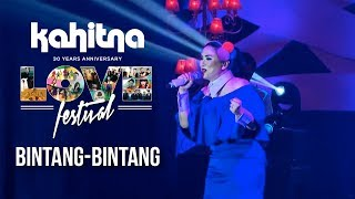 Titi DJ - Bintang-Bintang | (Kahitna Love Festival)