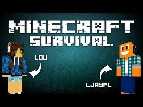 Minecraft: Survival w/ Lou Odc. 8 -