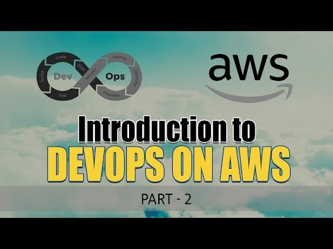 Introduction to DevOps on AWS | Software Methodology and Services | Part 2 | Eduonix