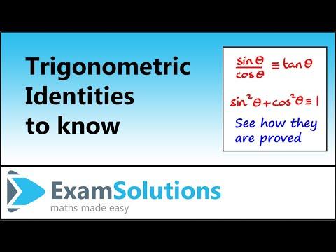 Trigonometrie - Die Identität sin (x) / cos (x) = tan (x) und sin ^ 2 (x) + cos ^ 2 (x) = 1: ExamSolutions