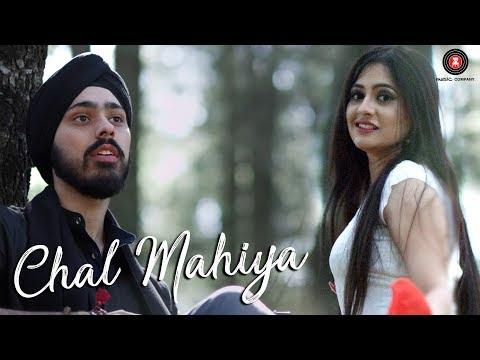 Chal Mahiya Songs mp3 download and Lyrics