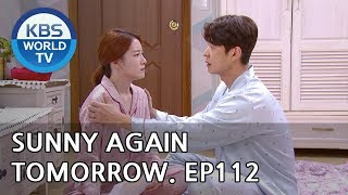 Video Sunny Again Tomorrow | 내일도 맑음 - Ep.112 [SUB : ENG,CHN,IND / 2018.10.29] MP3, 3GP, MP4, WEBM, AVI, FLV Mei 2019