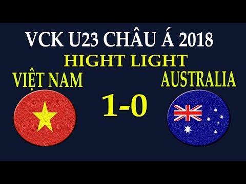 U23 Việt Nam 1-0 U23 Australia : Chiến thắng lịch sử của bóng đá Việt Nam - Thời lượng: 5:26.