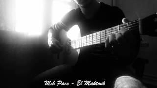 Download Lagu Moh Paco - El Maktoub - المكتوب ( Aliane Massinissa guitar cover ) Mp3