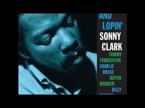 Sonny Clark – Leapin´ And Lopin´ (Full Album)