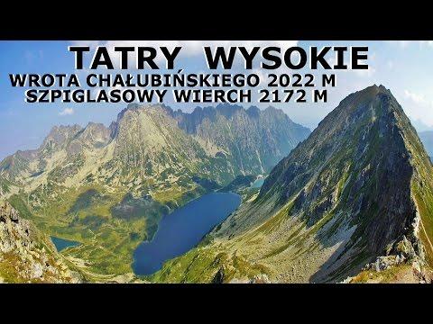 TATRY WYSOKIE - Wrota Chałubińskiego 2022 M & Szpiglasowy Wierch 2172 M 13.08.2015