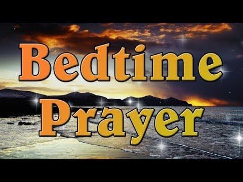 Good evening messages - Bedtime Prayer - A Powerful Evening Prayer - A Restuf Night Prayer to End the Day
