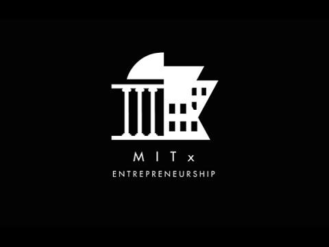 edX | MITx: Entrepreneurship 101: 15.390x About Video