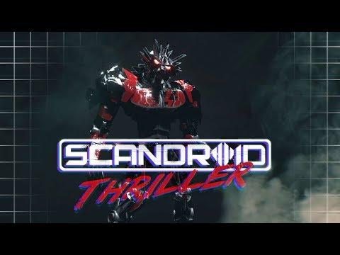 Scandroid - Thriller (Official Lyric Video)
