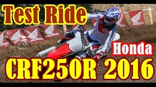 9. Test Ride Honda CRF250R 2016