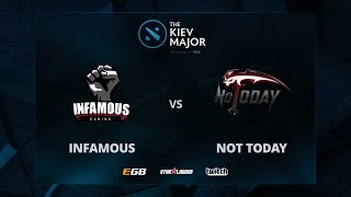Infamous vs Not Today, The Kiev Major SA Main Qualifiers
