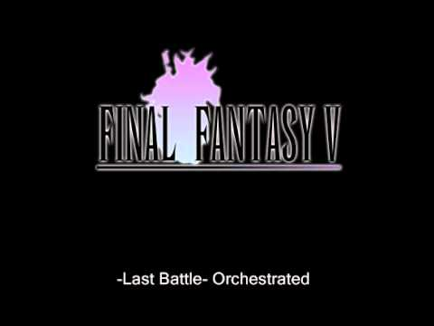 Final Fantasy V OST - The Last Battle -Orchestrated-