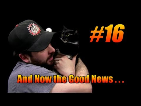 And Now the Good News #16: 1/22/2013