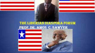 LIBERIAN DIASPORA FORUM With Prof. Dr. Amos C. Sawyer