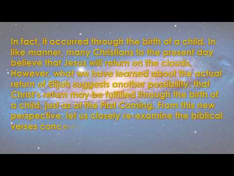 Second Coming of Christ – A Testimony, Will He truly Comes from the Clouds?