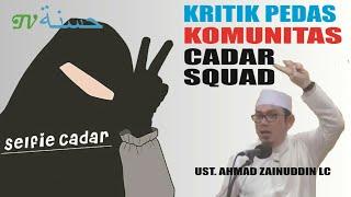 Video Kritik Pedas Untuk Komunitas Cadar Squad (Hijaber) - Ust. Ahmad Zainuddin Lc. MP3, 3GP, MP4, WEBM, AVI, FLV September 2018