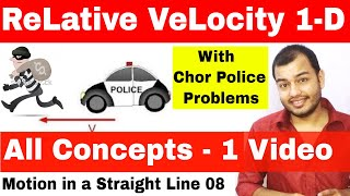 Relative Velocity || Kinematics|| Motion in a Straight Line 08 || Class 11 Chapter 4 || JEE MAINS