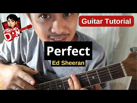 PERFECT Guitar Tutorial (Ed Sheeran ) Chords Strumming Tagalog Video by Pareng Don
