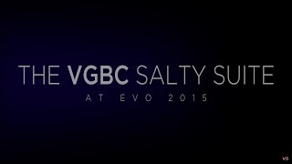 VGBootCamp's Evo 2015 Salty Suite