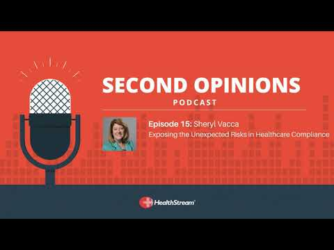 HealthStream Second Opinions Podcast - March 2018 - Sheryl Vacca