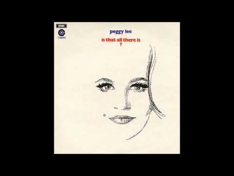 Is That All There Is? (1969) (Song) by Peggy Lee