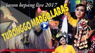 JARAN KEPANG-TURONGGO MARGO LARAS 2017