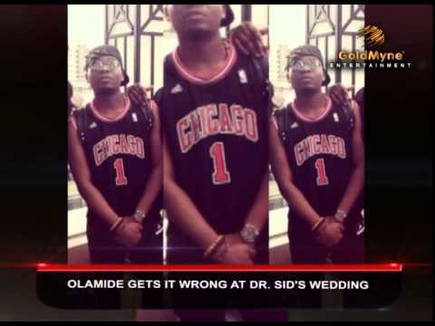 OLAMIDE GETS IT WRONG AT DR  SID'S WEDDING (Nigerian Entertainment)
