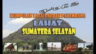 Kumpulan Lagu Palembang Lahat Sumatera Selatan Vol.2 Video