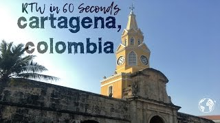 Round the World in 60 Seconds: Cartagena, Colombia