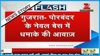 Porbandar India  City new picture : Blast heard near Indian naval base in Porbandar