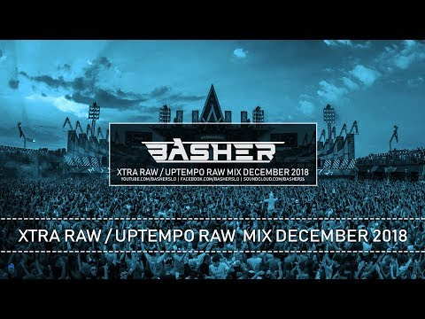 Xtra Raw / Uptempo Raw Hardstyle Mix December 2018 | Basher & Dj Pir
