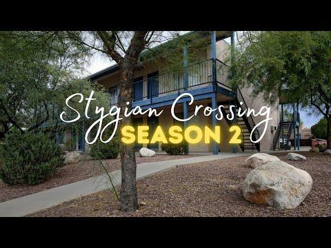 Stygian Crossing: Season 2, Episodes 3 & 4