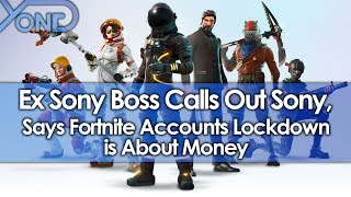 Video Former Sony Boss Calls Out Sony, Says Fortnite Accounts Lockdown is About Money MP3, 3GP, MP4, WEBM, AVI, FLV Juni 2018