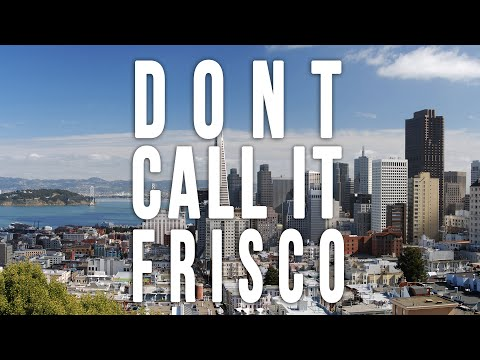Don  t Call it Frisco An Amusing Series About a Boston Newcomer Trying to Adapt to San