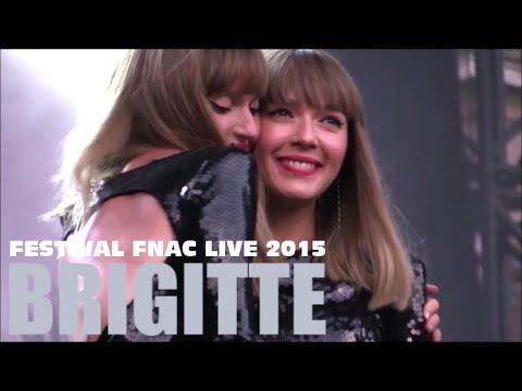 BRIGITTE  AU FESTIVAL FNAC LIVE PARIS LE 15 JUILLET 2015