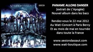 Sexion D'Assaut - Paname Allons Danser [L'Apogée]