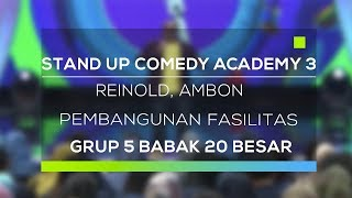 Video Stand Up Comedy Academy 3 : Reinold, Ambon - Pembangunan Fasilitas MP3, 3GP, MP4, WEBM, AVI, FLV November 2017