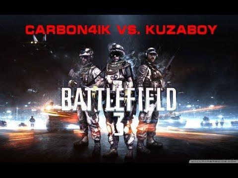Battlefield 3 - Carbon4ik vs. Kuzaboy