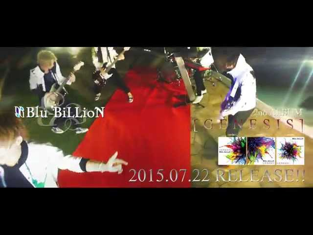 Blu-BiLLioN 2nd Full Album「GENESIS」Spot