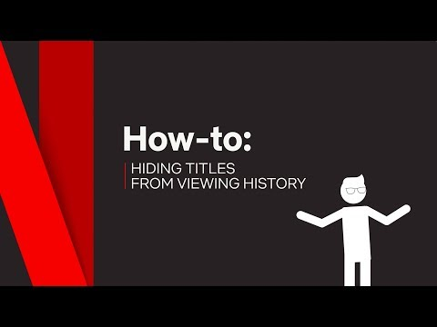 How To | Hide Titles from Viewing History | Netflix