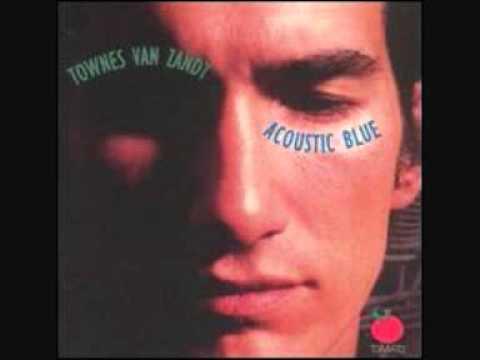 Dollar Bill Blues (Song) by Townes van Zandt