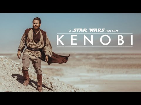 Kenobi - A Star Wars Fan Film